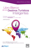 LIBRO BLANCO DE LOS DESTINOS TURÍSTICOS INTELIGENTES