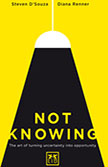 NOT KNOWING. El arte de transformar la incertidumbre en una oportunidad